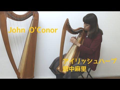 John O'Conor / 田中麻里 アイリッシュハープ